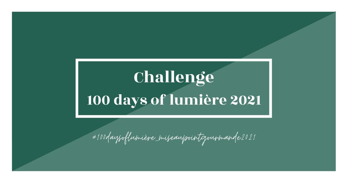 Challenge #100daysoflumière